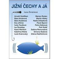 Jižní Čechy a já - Kniha