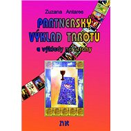 Partnerský výklad tarotu: a vykládání na vztahy - Kniha