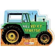Můj velký traktor - Kniha
