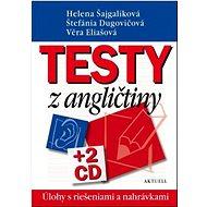 Testy z angličtiny: úlohy s riešeniami a nahrávkami + 2CD - Kniha