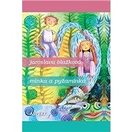 Minka a pyžaminka - Kniha