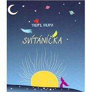 Svítáníčka - Kniha