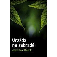 Vražda na zahradě - Kniha
