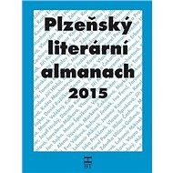 Plzeňský literární almanach 2015 - Kniha