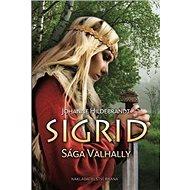 Sigrid: Sága Valhally - Kniha