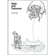 Malý pan Talisman - Kniha