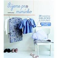 Šijeme pro miminko - Kniha