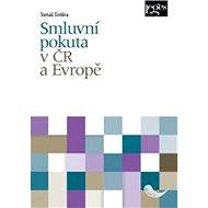 Smluvní pokuta v ČR a Evropě - Kniha