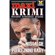 Nostalgie policejního rady: Skutečné kriminální případy - Kniha