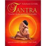 Tantra: Vysoká škola spirituální erotiky - Kniha
