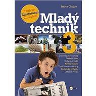 Mladý technik 3: Staň se Eisteinem 21. století! - Kniha