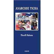 Anarchie ticha - Kniha