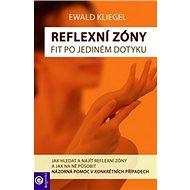 Reflexní zóny snadno: Jak hledat a najít reflexní zóny a jak na ně působit