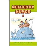 Nezbedův humor 3: Knihovnička dětského časopisu Nezbeda - Kniha
