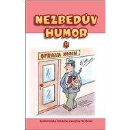 Nezbedův humor 4: Knihovnička dětského časopisu Nezbeda - Kniha