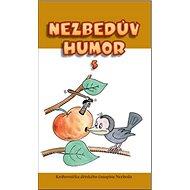 Nezbedův humor 5: Knihovnička dětského časopisu Nezbeda - Kniha