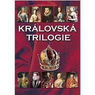 Královská trilogie - Kniha