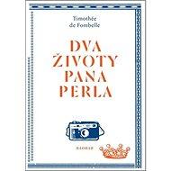 Dva životy pana Perla - Kniha