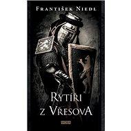 Rytíři z Vřesova - Kniha