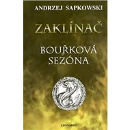 Zaklínač Bouřková sezóna - Kniha