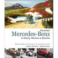 Fenomén Mercedes–Benz & Čechy, Morava a Slezsko - Kniha