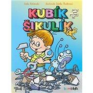 Kubík Šikulík - Kniha