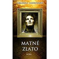 Matné zlato - Kniha