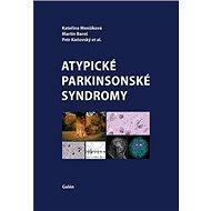 Atypické parkinsonské syndromy - Kniha