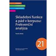 Skladební funkce a pád v korpusu: Frekvenční analýza - Kniha