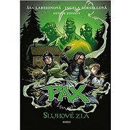 Pax Sluhové zla - Kniha