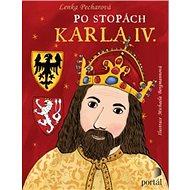 Po stopách Karla IV. - Kniha