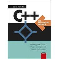 C++ bez předchozích znalostí - Kniha