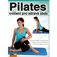 Pilates cvičení pro zdravá záda - Kniha