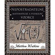 Nepostradatelné matematické a fyzikální vzorce - Kniha