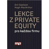 Lekce z Private Equity pro každou firmu - Kniha