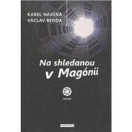 Na shledanou v Magónii - Kniha