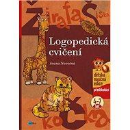 Logopedická cvičení: předškoláci 4-7 let - Kniha