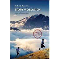 Stopy v oblacích: Příběh o běžecké vášni a utrpení