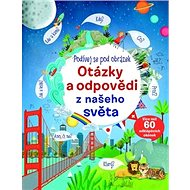 Otázky a odpovědi z našeho světa: Podívej se pod obrázek - Kniha