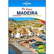 Madeira do kapsy: Zajímavosti, tipy na výlet, vše po ruce