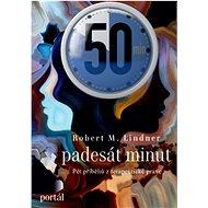 Padesát minut: Pět příběhů z terapeutické praxe - Kniha