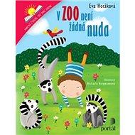 V zoo není žádná nuda: První čtení, to nic není - Kniha