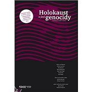Holokaust a jiné genocidy: rozšířené české vydání, obsahuje DVD - Kniha