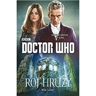 Doctor Who Roj hrůzy - Kniha