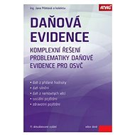 Daňová evidence 2016: Komplexní řešení problematiky daňové evidence pro OSVČ - Kniha