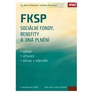 FKSP, sociální fondy, benefity a jiná plnění 2016 - Kniha