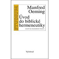 Úvod do biblické hermeneutiky: Cesty k pochopení textu - Kniha