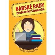 Babské rady profesorky Strunecké - Kniha