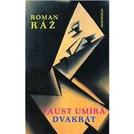 Faust umírá dvakrát - Kniha