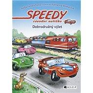 Speedy závodní autíčko Dobrodružný výlet - Kniha